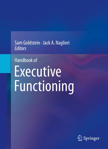 Handbook of Executive Functioning ebook by