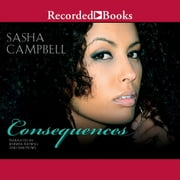Consequences audiobook by Sasha Campbell