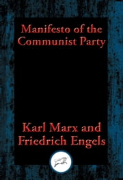Manifesto of the Communist Party - From the English Edition of 1888 ebook by Karl Marx