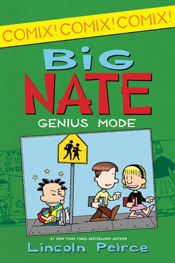 Big Nate: Genius Mode ebook by Lincoln Peirce