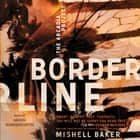 Borderline audiobook by Mishell Baker