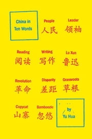 China in Ten Words ebook by Yu Hua,Allan H. Barr