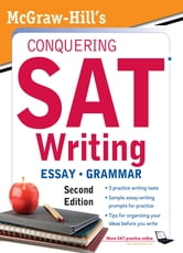 McGraw-Hill's Conquering SAT Writing, Second Edition ebook by Christopher Black