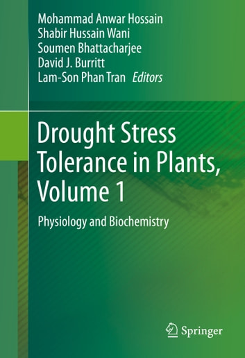 Drought Stress Tolerance in Plants, Vol 1 - Physiology and Biochemistry ebook by