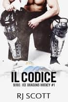 Il codice ebook by RJ Scott