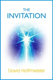 The Invitation ebook by David Hoffmeister