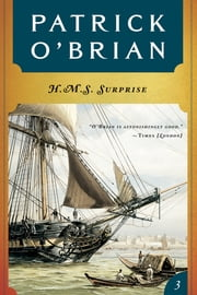 H. M. S. Surprise (Vol. Book 3) (Aubrey/Maturin Novels) ebook by Patrick O'Brian