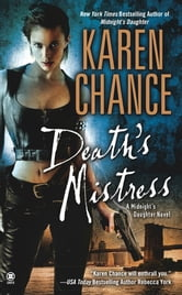 Death's Mistress - A Midnight's Daughter Novel ebook by Karen Chance