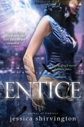 Entice ebook by Jessica Shirvington
