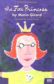 The Fat Princess ebook by Mario Girard,Susan Ouriou