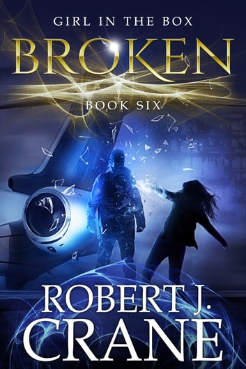 Broken ebook by Robert J. Crane