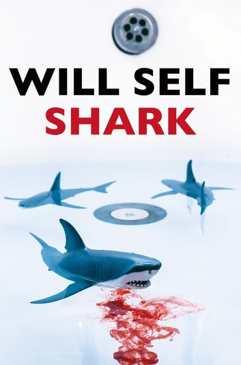 Shark ebook by Will Self