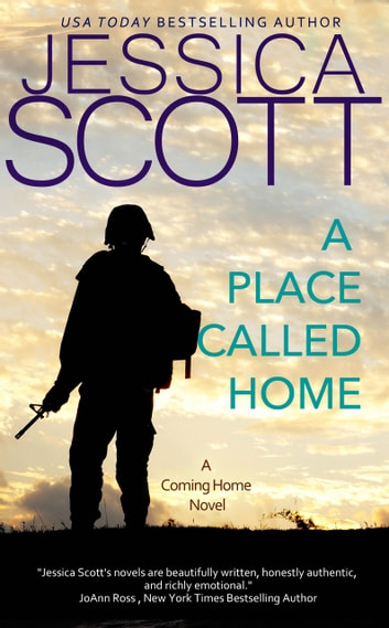 A Place Called Home - A Coming Home Novel ebook by Jessica Scott