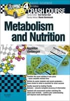 Crash Course: Metabolism and Nutrition ebook by Amber Appleton, BSc(Hons), MBBS AKC,...