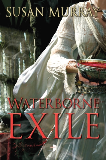 The Waterborne Exile ebook by Susan Murray