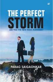 THE PERFECT STORM ebook by PARAG SAIGAONKAR