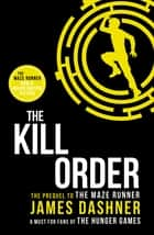 The Kill Order ebook by