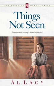 Things Not Seen ebook by Al Lacy