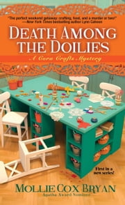 Death Among the Doilies ebook by Mollie Cox Bryan