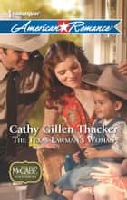 The Texas Lawman's Woman ebook by Cathy Gillen Thacker