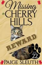 Missing in Cherry Hills ebook by Paige Sleuth