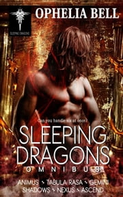 Sleeping Dragons Omnibus - Sleeping Dragons, #7 ebook by Ophelia Bell