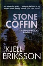 Stone Coffin ebook by Kjell Eriksson