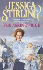 The Asking Price - Book Two ebook by Jessica Stirling