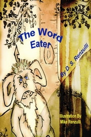 The Word Eater ebook by D.S. Renzulli