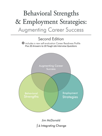 Behavioral Strengths & Employment Strategies - Augmenting Career Success ebook by Jim McDonald