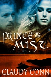 Prince in the Mist ebook by Claudy Conn