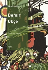 Demir Ökçe ebook by J. London