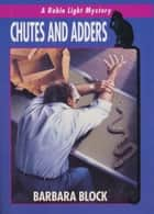 Chutes And Adders ebook by Barbara Block