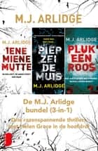 De m.J. Arlidge bundel (3-in-1) ebook by M.J. Arlidge
