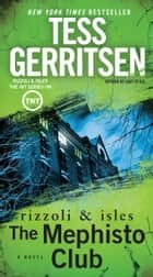 The Mephisto Club ebook by Tess Gerritsen