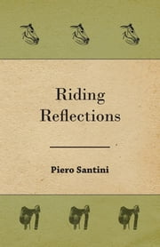 Riding Reflections ebook by Piero Santini