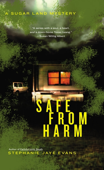 Safe From Harm ebook by Stephanie Jaye Evans