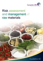 Risk Assessment and management of raw materials ebook by Mrs Sue Emond