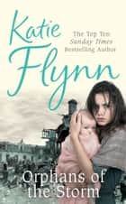 Orphans of the Storm ebook by Katie Flynn