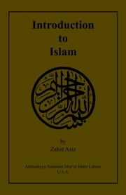 Introduction to Islam ebook by Zahid Aziz