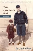 The Pitcher's Kid ebook by Jack Olsen