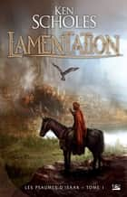 Lamentation ebook by Olivier Debernard,Ken Scholes
