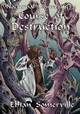 Nocturnal University 2: Course of Destruction ebook by Ethan Somerville