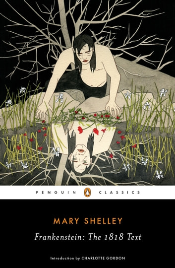 Frankenstein the 1818 text ebook by mary shelley 9781524705701 frankenstein the 1818 text ebook by mary shelleycharlotte gordon fandeluxe Choice Image