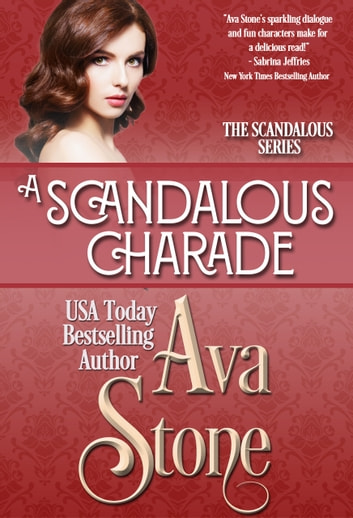 A Scandalous Charade ebook by Ava Stone