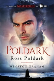 Ross Poldark - A Novel of Cornwall, 1783-1787 ebook by Winston Graham