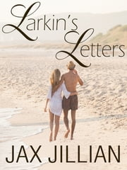 Larkin's Letters ebook by Jax Jillian
