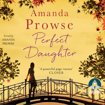 Perfect Daughter audiobook by Amanda Prowse