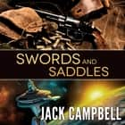 Swords and Saddles audiolibro by Jack Campbell