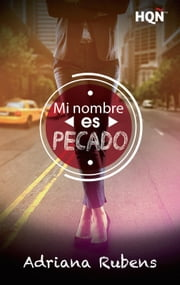 Mi nombre es Pecado ebook by Adriana Rubens